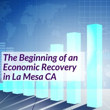 The Beginning of an Economic Recovery in La Mesa CA