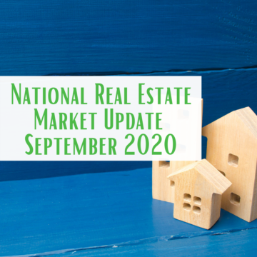 National Real Estate Market Update September 2020