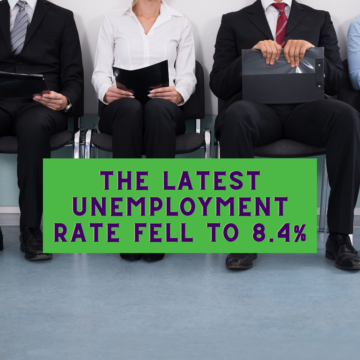 The Latest Unemployment Rate Fell to 8.4%