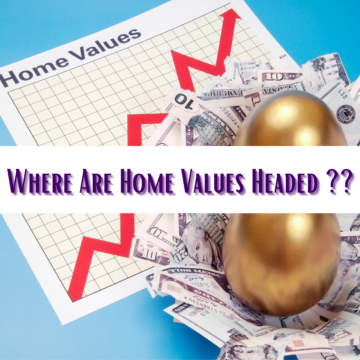 Where Are Home Values Headed