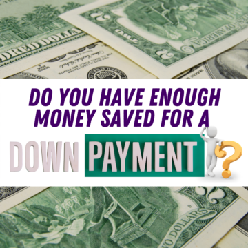KCM - Do You Have Enough Money Saved for a Down Payment?