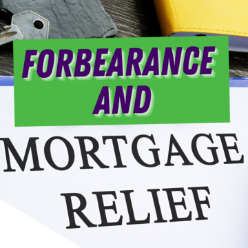 Do You Need to Know More about Forbearance and Mortgage Relief Options_