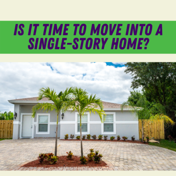Is it Time to Move into a Single-Story Home_