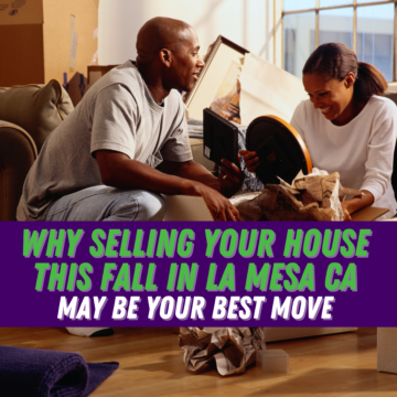 Why Selling Your House this Fall in La Mesa CA