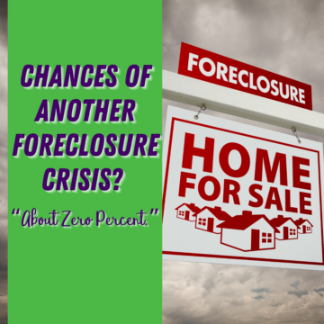Chances of Another Foreclosure Crisis_