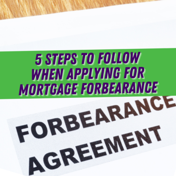 5 Steps to Follow When Applying for Mortgage Forbearance