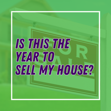 Is This the Year to Sell My House?
