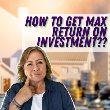 How to Get Max Return on Investment