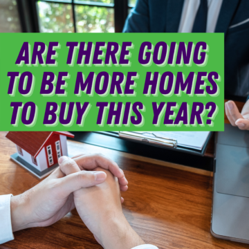 Housing Inventory: Are There Going to Be More Homes to Buy This Year?