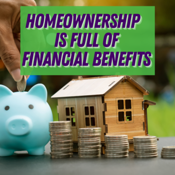 Homeownership in San Diego CA Is Full of Financial Benefits