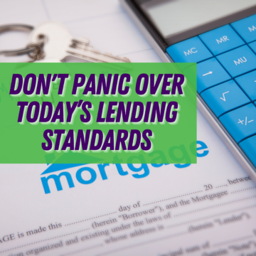 Mortgage: There's No Reason To Panic Over Today's Lending Standards