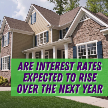 Are Interest Rates Expected to Rise Over the Next Year
