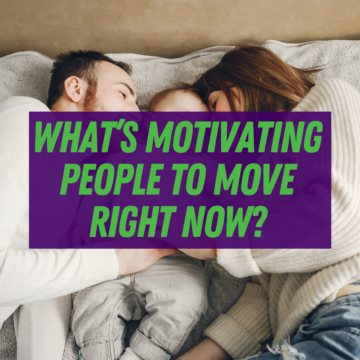 Homeownership: What's Motivating People To Move Right Now?
